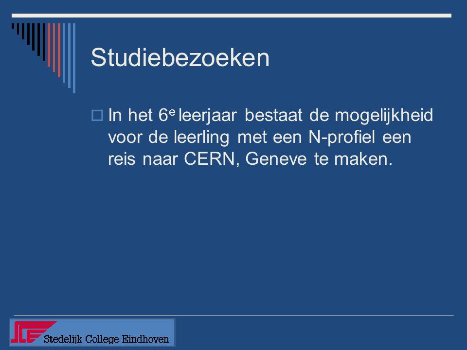 Studiebezoeken  In het 6 e leerjaar bestaat de mogelijkheid voor de leerling met een N-profiel een reis naar CERN, Geneve te maken.