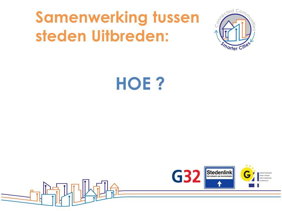 Samenwerking tussen steden Uitbreden: HOE ?
