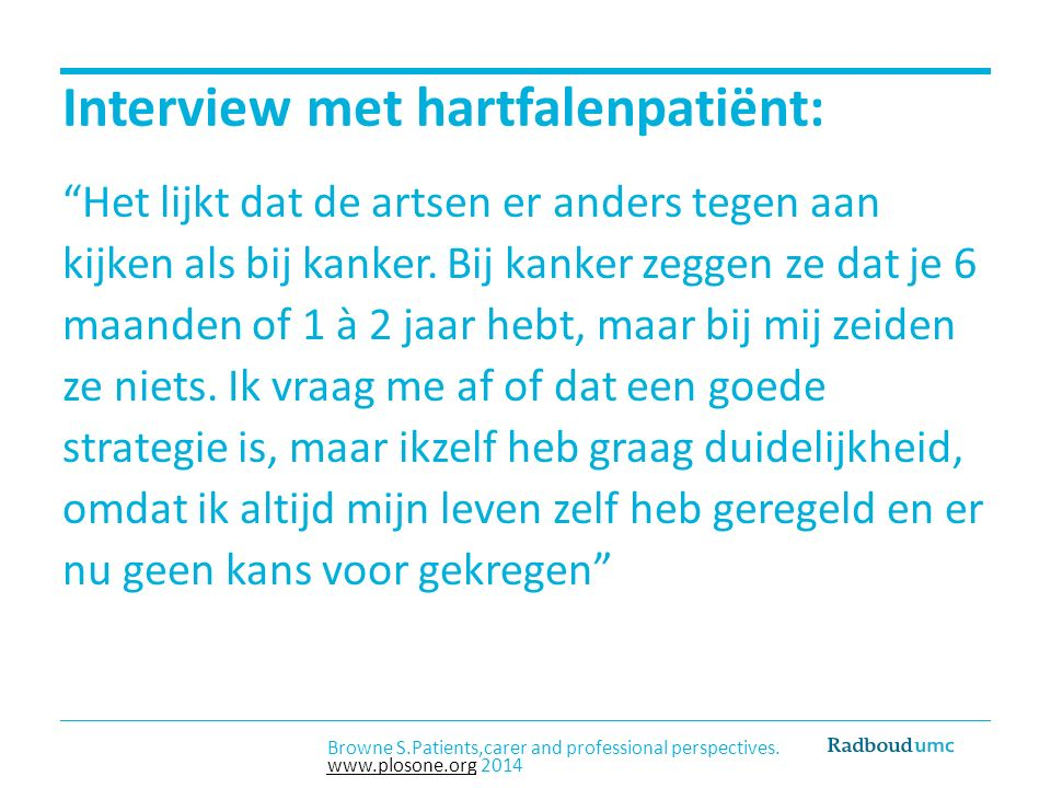 Interview met hartfalenpatiënt: Het lijkt dat de artsen er anders tegen aan kijken als bij kanker.