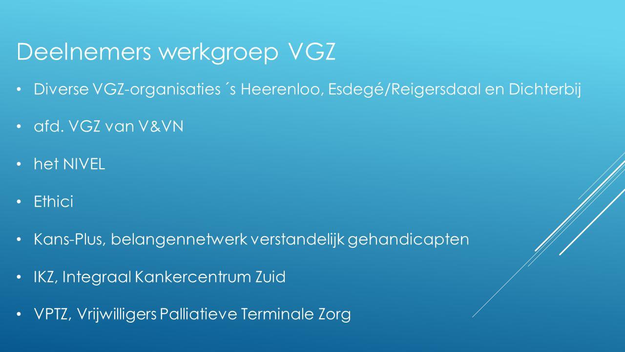 Deelnemers werkgroep VGZ Diverse VGZ-organisaties ´s Heerenloo, Esdegé/Reigersdaal en Dichterbij afd.