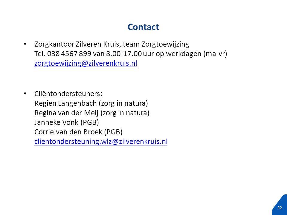 100% tekst zonder subtitels 12 Zorgkantoor Zilveren Kruis, team Zorgtoewijzing Tel. 038 4567 899 van 8.00-17.00 uur op werkdagen (ma-vr) zorgtoewijzin