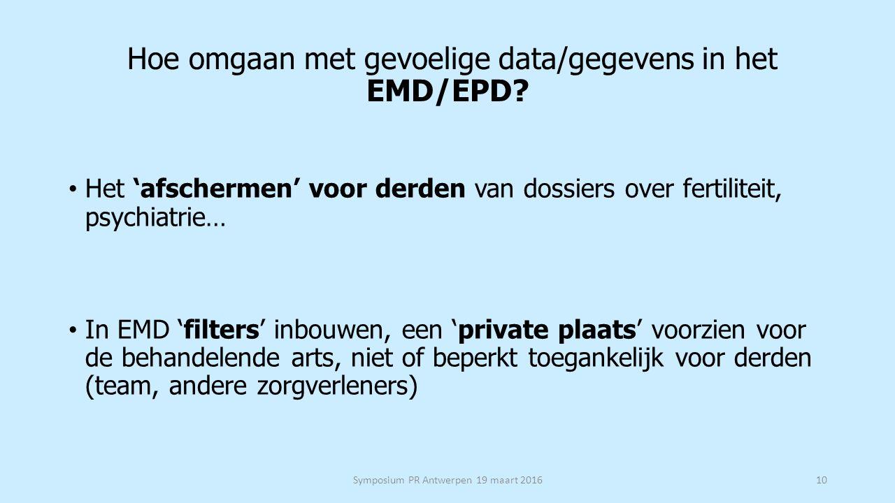 Hoe omgaan met gevoelige data/gegevens in het EMD/EPD.