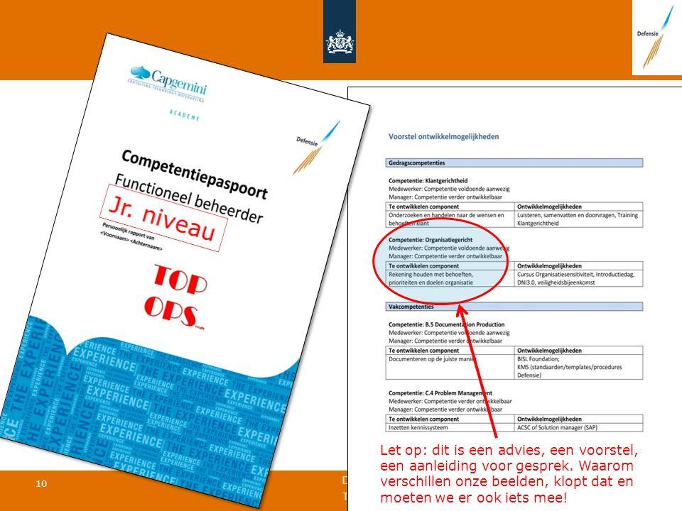 Defensie Materieel Organisatie 10 TOPFIT 23 november 2015 Rapportage Let op: dit is een advies, een voorstel, een aanleiding voor gesprek.