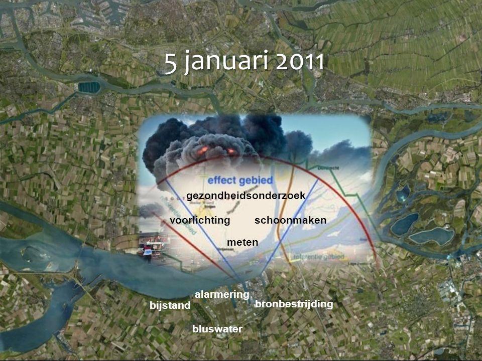 5 januari 2011 bronbestrijding bijstand bluswater alarmering voorlichting meten gezondheidsonderzoek schoonmaken
