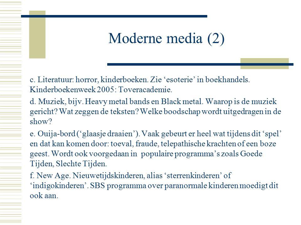 Moderne media (2) c. Literatuur: horror, kinderboeken.