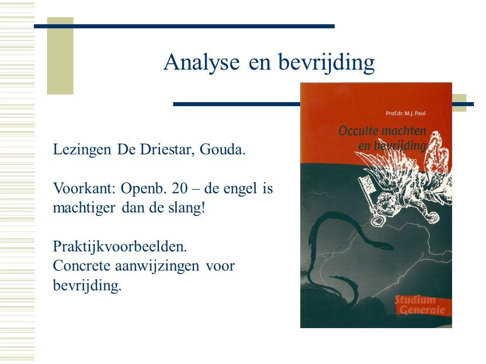 Analyse en bevrijding Lezingen De Driestar, Gouda.