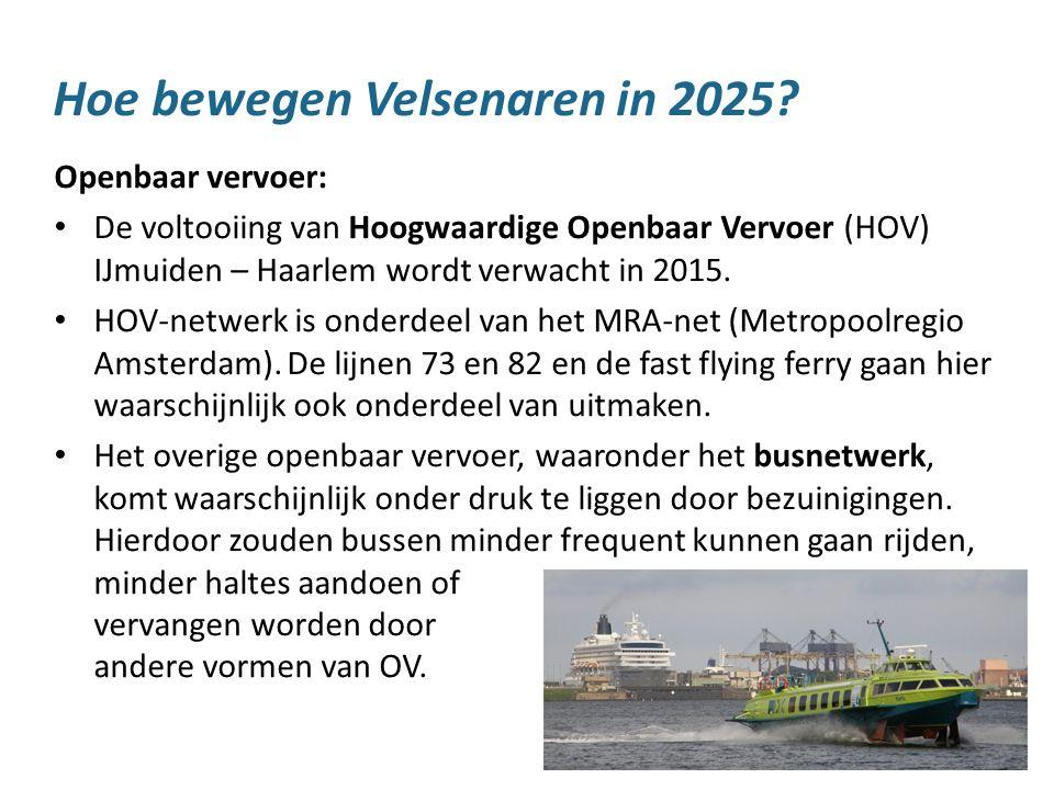 13 Hoe bewegen Velsenaren in 2025? Openbaar vervoer: De voltooiing van Hoogwaardige Openbaar Vervoer (HOV) IJmuiden – Haarlem wordt verwacht in 2015.