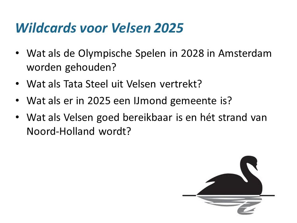 20 Wat als de Olympische Spelen in 2028 in Amsterdam worden gehouden? Wat als Tata Steel uit Velsen vertrekt? Wat als er in 2025 een IJmond gemeente i