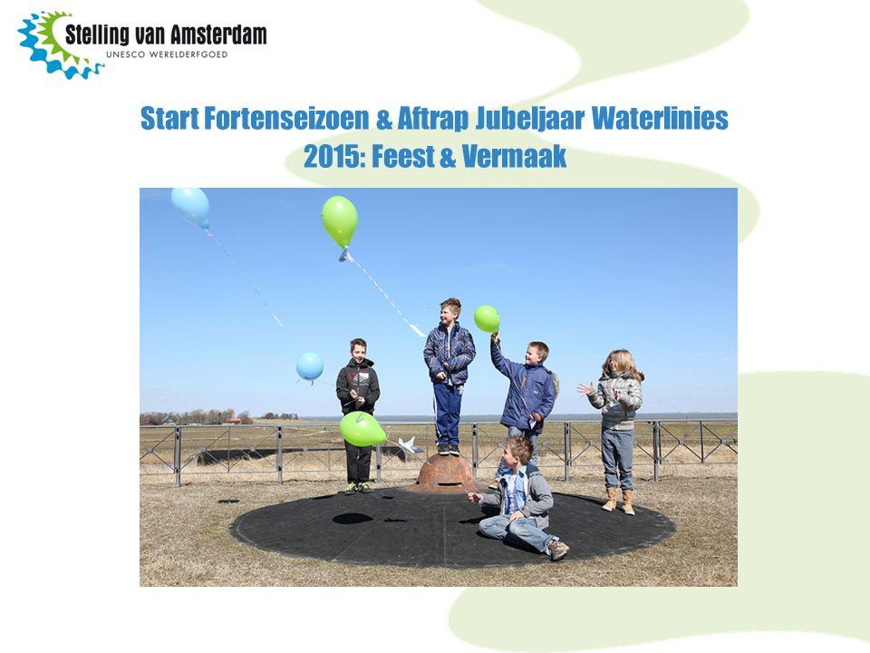 Start Fortenseizoen & Aftrap Jubeljaar Waterlinies 2015: Feest & Vermaak