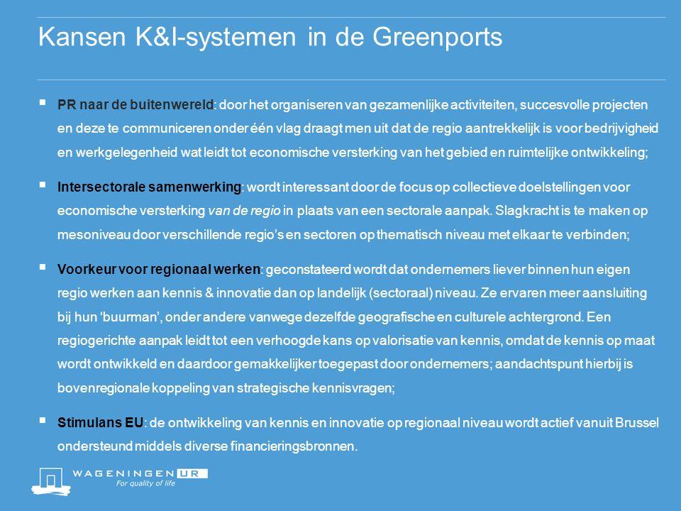 (1) Bedreigingen K&I-systemen in de Greenports  Aandacht vanuit MKB: de ontwikkeling van de regionale samenwerkingsverbanden vergt betrokkenheid van verschillende partijen, tijd en goede coördinatie om tot een gedragen collectief regionaal platform te komen.