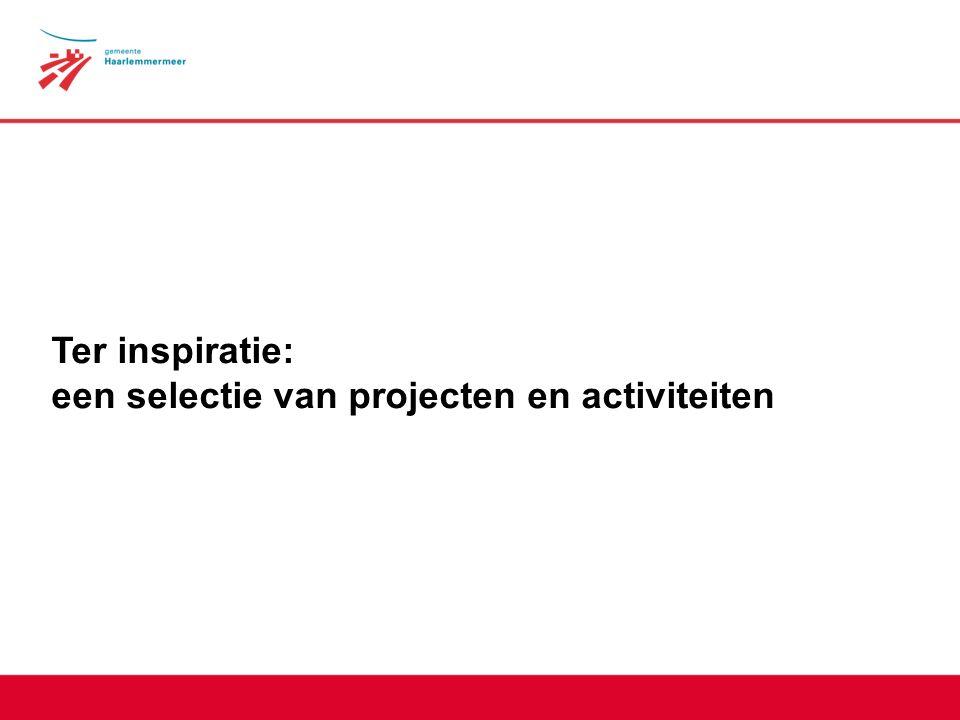 Ter inspiratie: een selectie van projecten en activiteiten