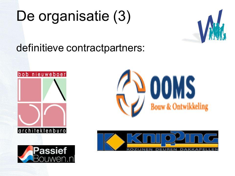 De organisatie (3) definitieve contractpartners: