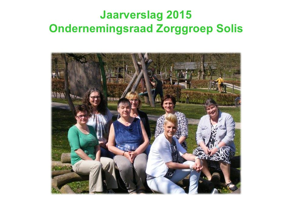 Jaarverslag 2015 Ondernemingsraad Zorggroep Solis