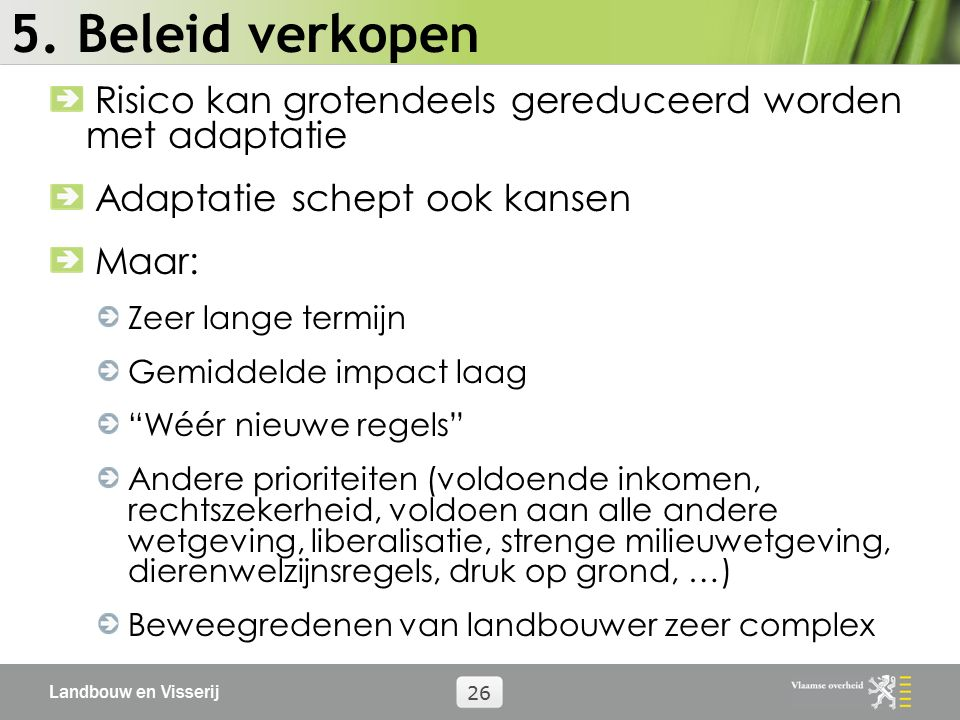 Landbouw en Visserij 26 5.
