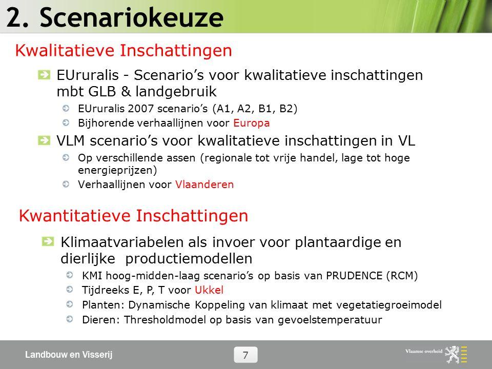 Landbouw en Visserij 7 2. Scenariokeuze EUruralis - Scenario's voor kwalitatieve inschattingen mbt GLB & landgebruik EUruralis 2007 scenario's (A1, A2