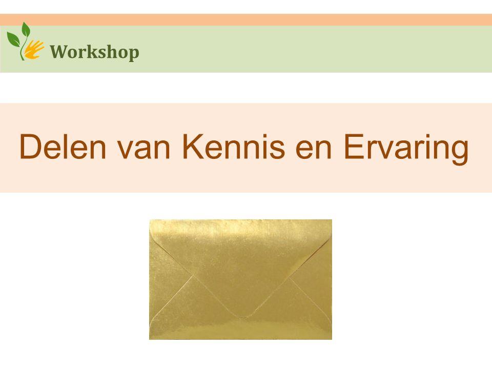 Workshop Delen van Kennis en Ervaring