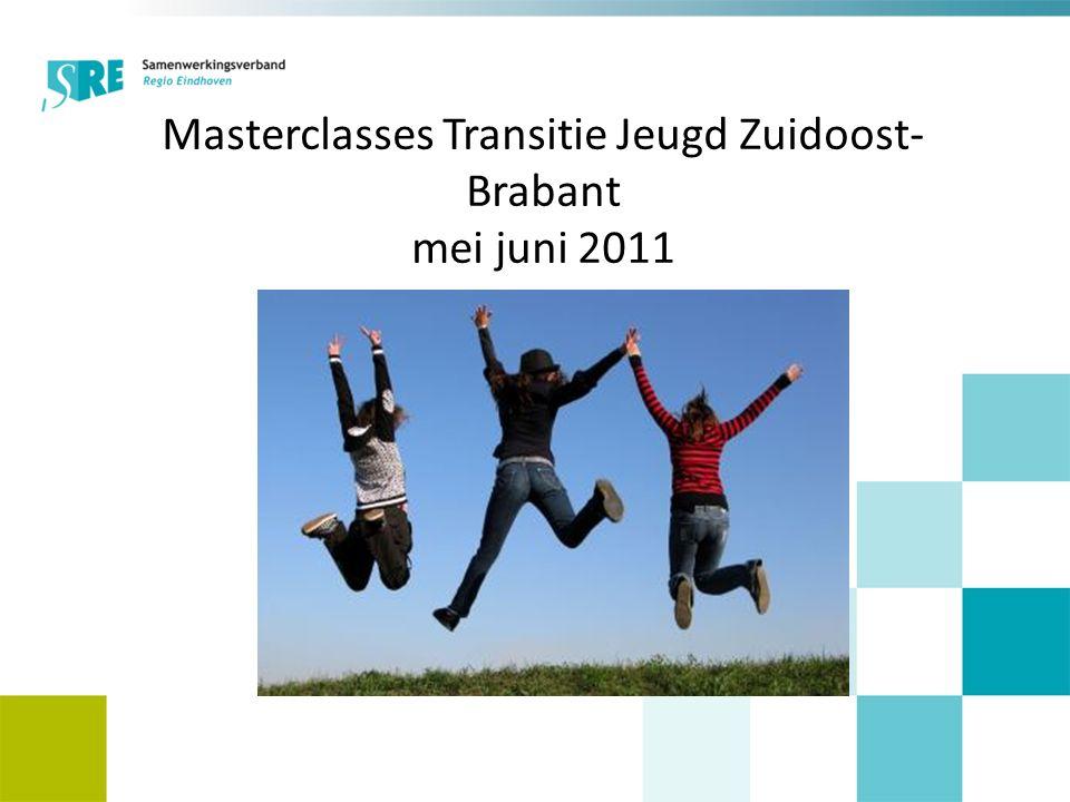 Masterclasses Transitie Jeugd Zuidoost- Brabant mei juni 2011