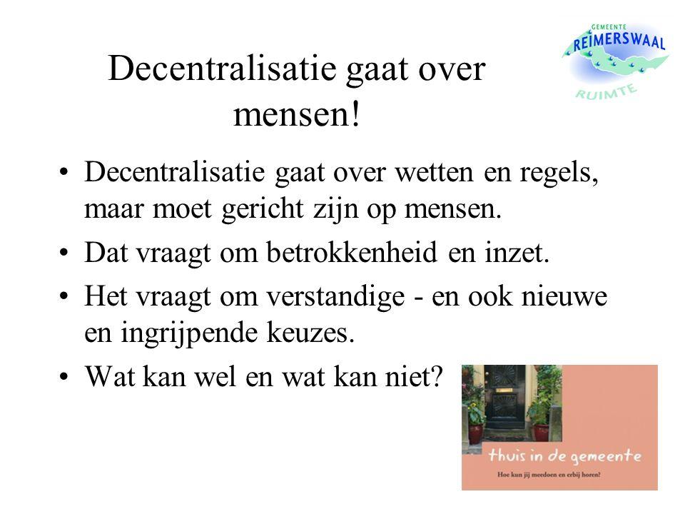 Decentralisatie gaat over mensen.