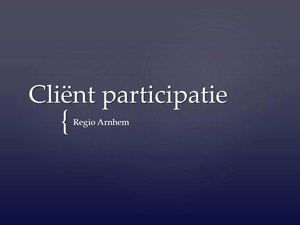 { Cliënt participatie Regio Arnhem