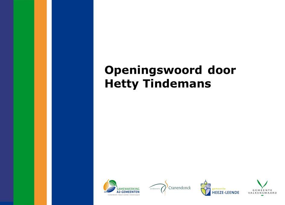 Openingswoord door Hetty Tindemans