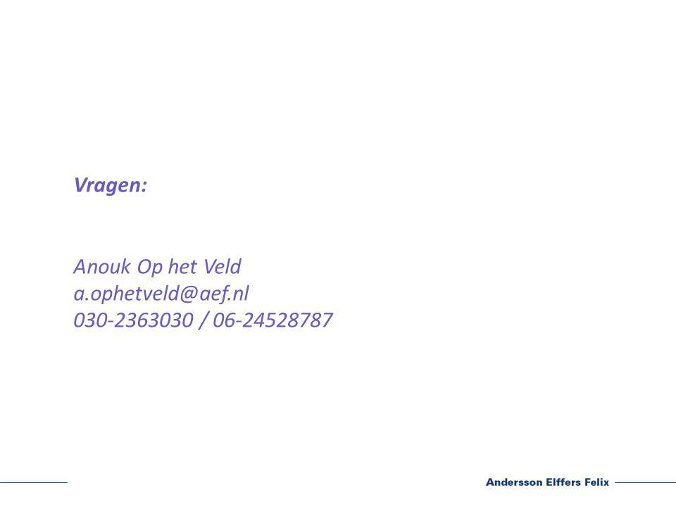 Vragen: Anouk Op het Veld a.ophetveld@aef.nl 030-2363030 / 06-24528787