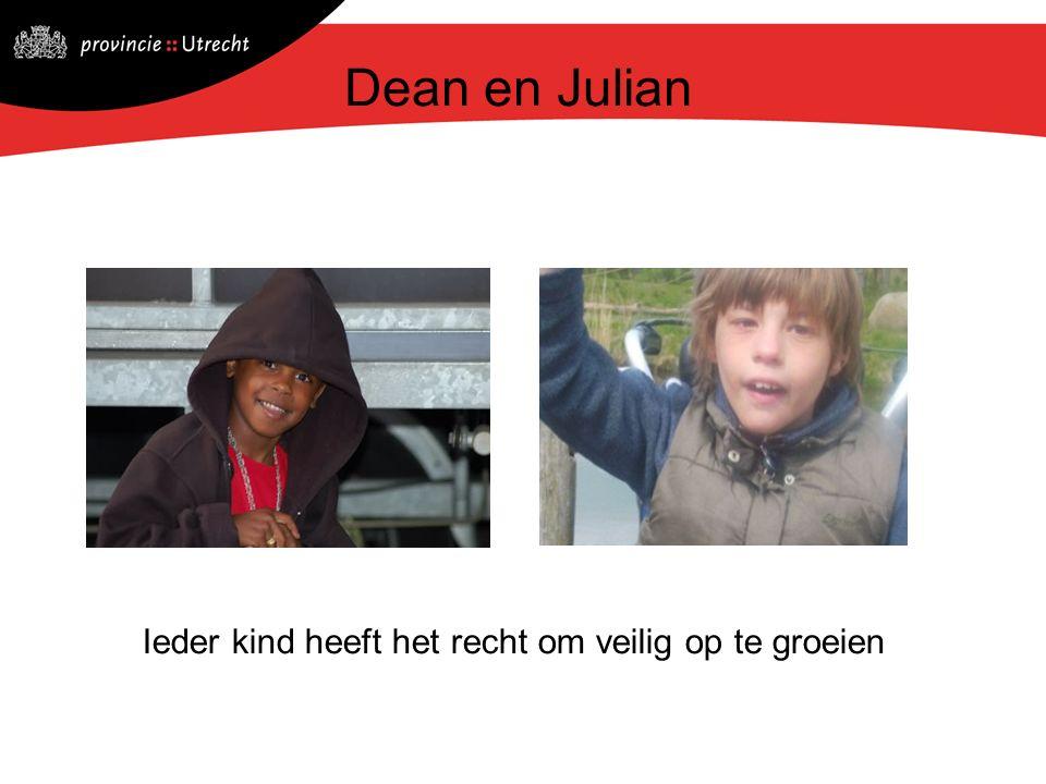 Ieder kind heeft het recht om veilig op te groeien Dean en Julian