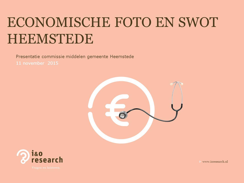 www.ioresearch.nl ECONOMISCHE FOTO EN SWOT HEEMSTEDE Presentatie commissie middelen gemeente Heemstede 11 november 2015