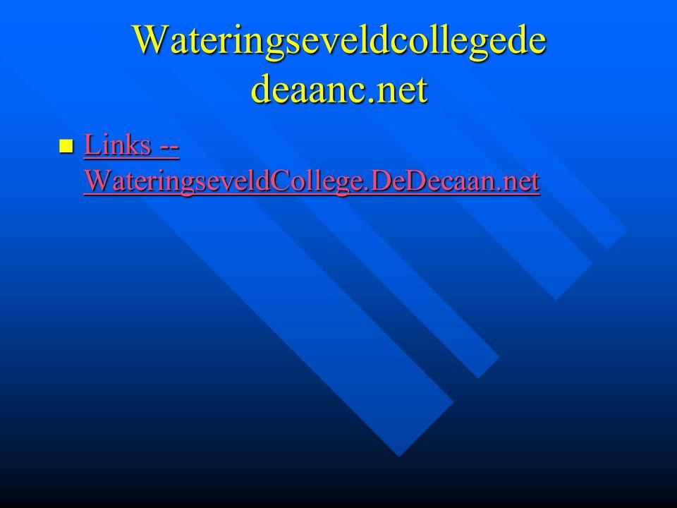 Wateringseveldcollegede deaanc.net Links -- WateringseveldCollege.DeDecaan.net Links -- WateringseveldCollege.DeDecaan.net Links -- WateringseveldCollege.DeDecaan.net Links -- WateringseveldCollege.DeDecaan.net