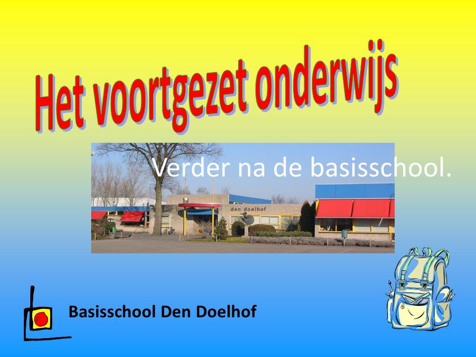 Basisschool Den Doelhof Verder na de basisschool.