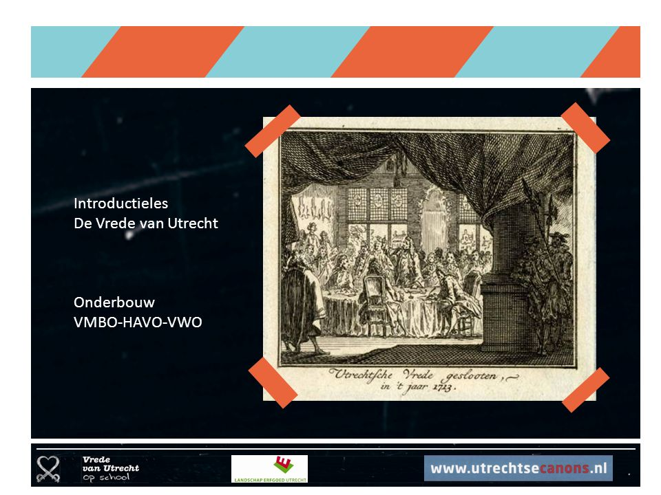 Introductieles De Vrede van Utrecht Onderbouw VMBO-HAVO-VWO