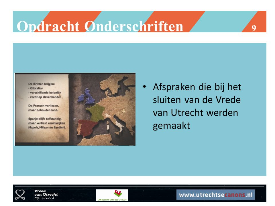 Opdracht Onderschriften 9 Afspraken die bij het sluiten van de Vrede van Utrecht werden gemaakt