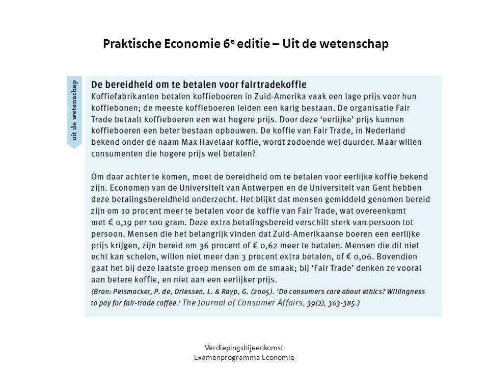 Verdiepingsbijeenkomst Examenprogramma Economie Praktische Economie 6 e editie – Uit de wetenschap