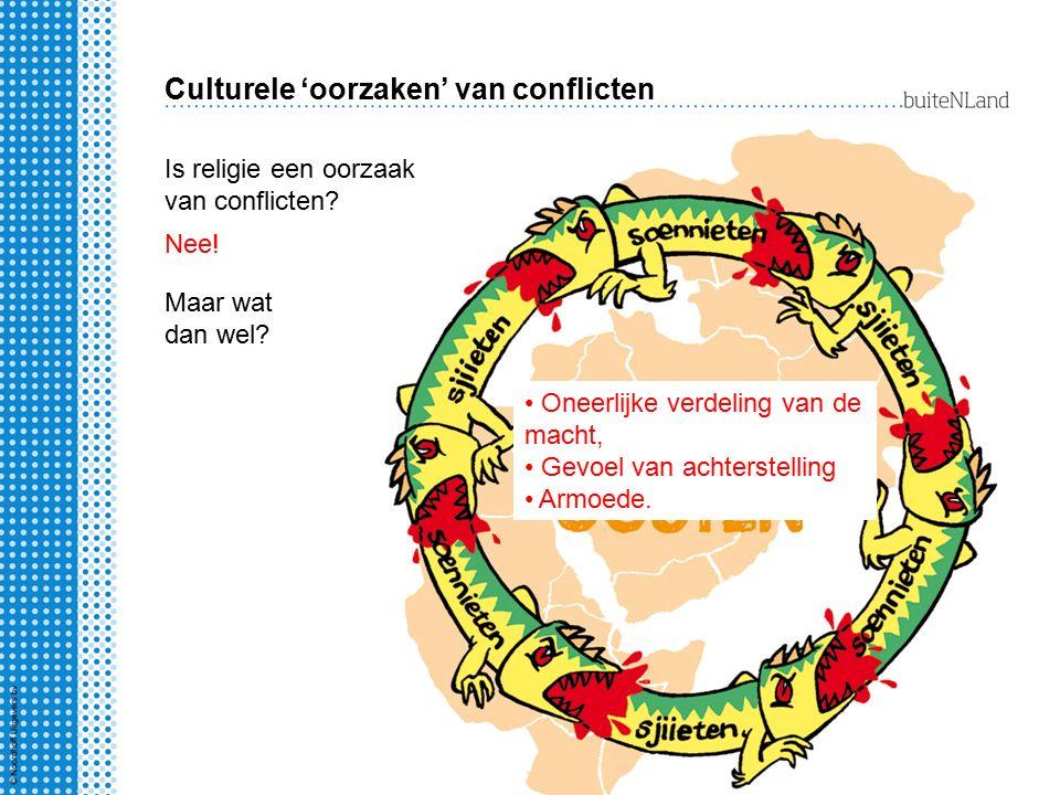 Culturele 'oorzaken' van conflicten Macht of onmacht.
