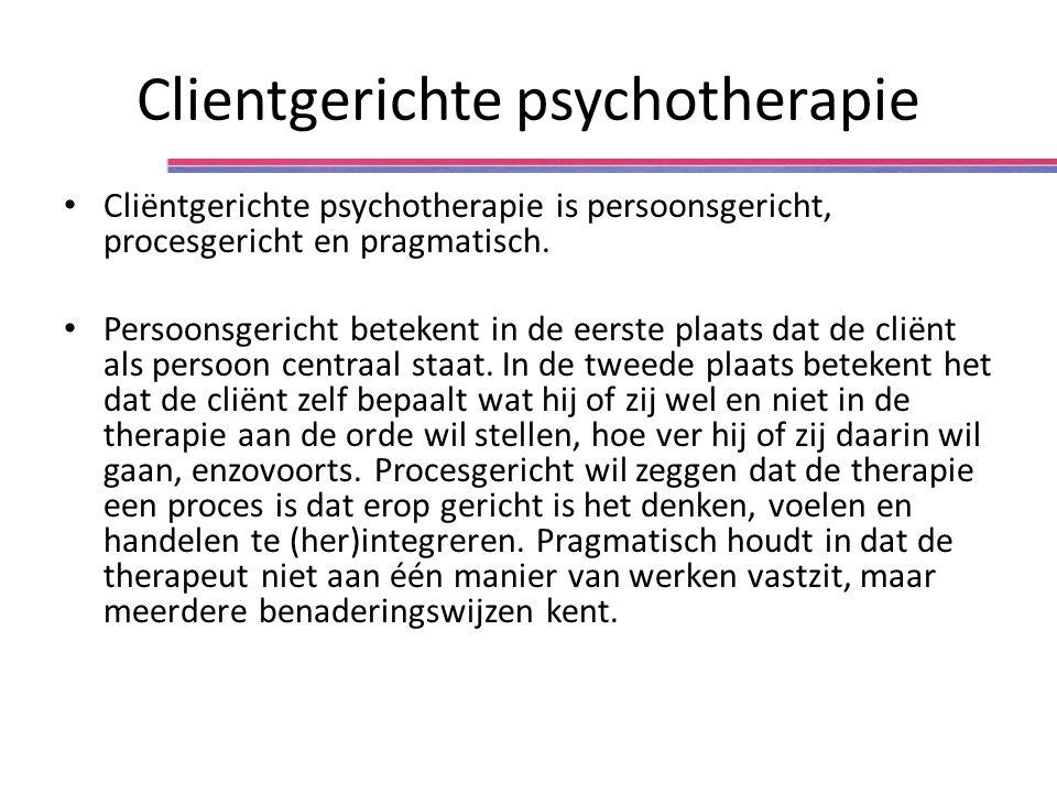 Clientgerichte psychotherapie Cliëntgerichte psychotherapie is persoonsgericht, procesgericht en pragmatisch. Persoonsgericht betekent in de eerste pl