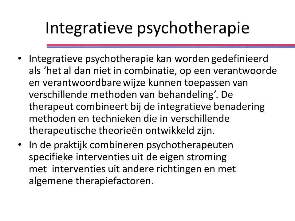 Integratieve psychotherapie Integratieve psychotherapie kan worden gedefinieerd als 'het al dan niet in combinatie, op een verantwoorde en verantwoordbare wijze kunnen toepassen van verschillende methoden van behandeling'.