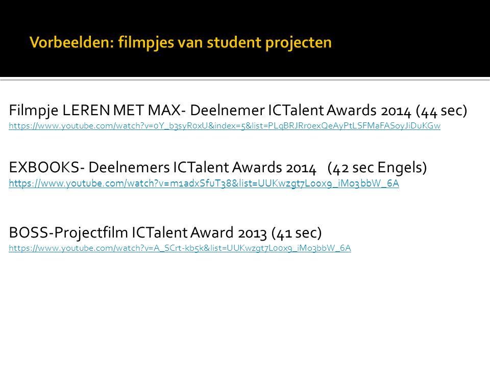 Filmpje LEREN MET MAX- Deelnemer ICTalent Awards 2014 (44 sec) https://www.youtube.com/watch?v=0Y_b3syR0xU&index=5&list=PLqBRJRr0exQeAyPtLSFMaFASoyJiD