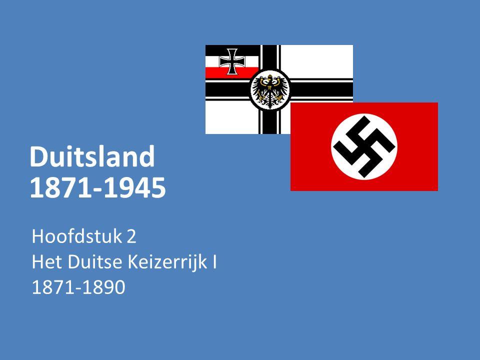 Duits keizerrijk 1871-1918 Drie periodes 1871-1890 keizerschap van Wilhelm I hoofdstuk 2-1 1890-1914 keizerschap Wilhelm II tot WO I hoofdstuk 2-2 1914-1918 WO I hoofdstuk 3