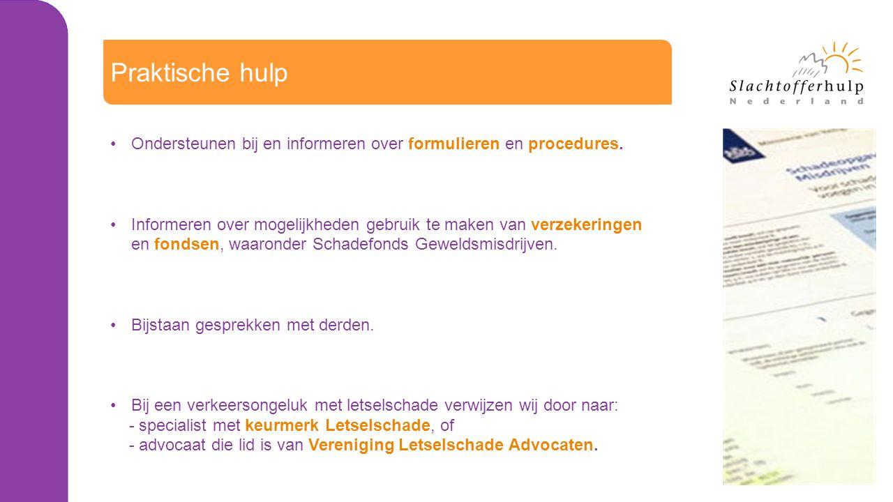 Praktische hulp Ondersteunen bij en informeren over formulieren en procedures.