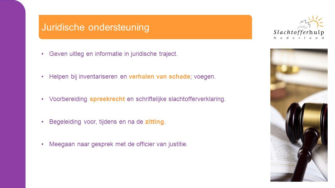 Juridische ondersteuning Geven uitleg en informatie in juridische traject.