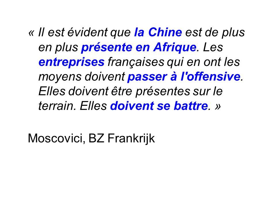 « Il est évident que la Chine est de plus en plus présente en Afrique.