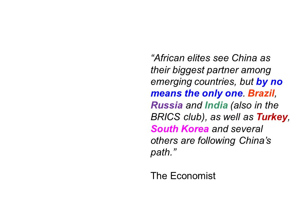 African elites see China as their biggest partner among emerging countries, but by no means the only one.