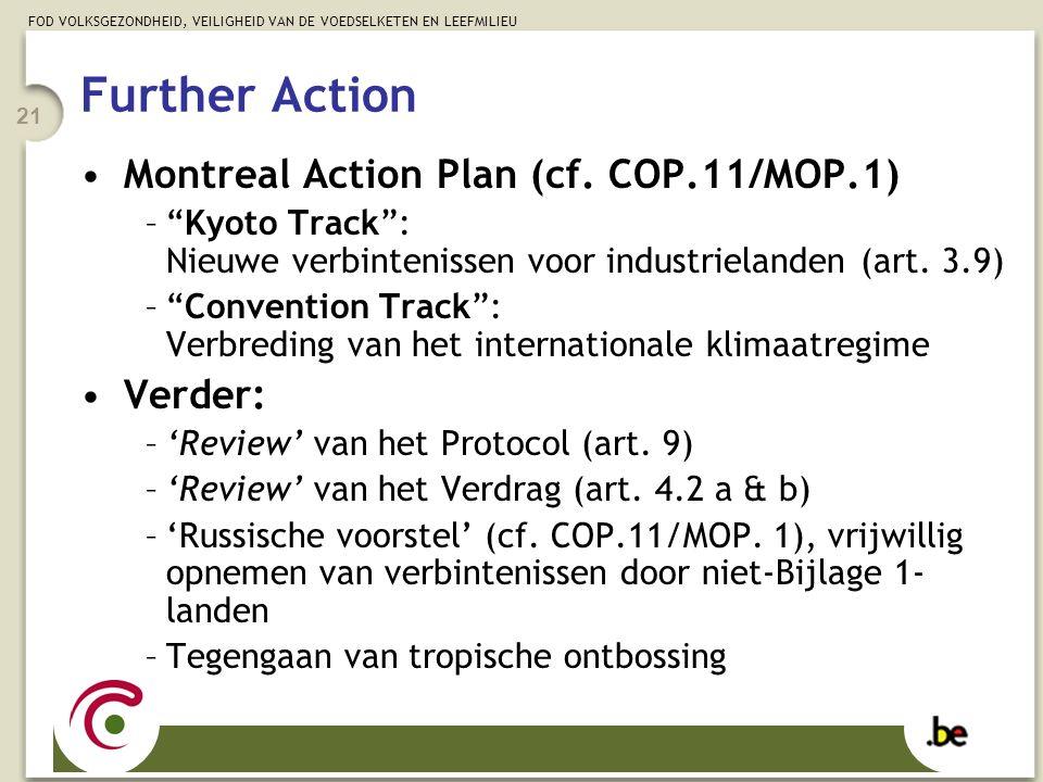 """FOD VOLKSGEZONDHEID, VEILIGHEID VAN DE VOEDSELKETEN EN LEEFMILIEU 21 Montreal Action Plan (cf. COP.11/MOP.1) –""""Kyoto Track"""": Nieuwe verbintenissen voo"""