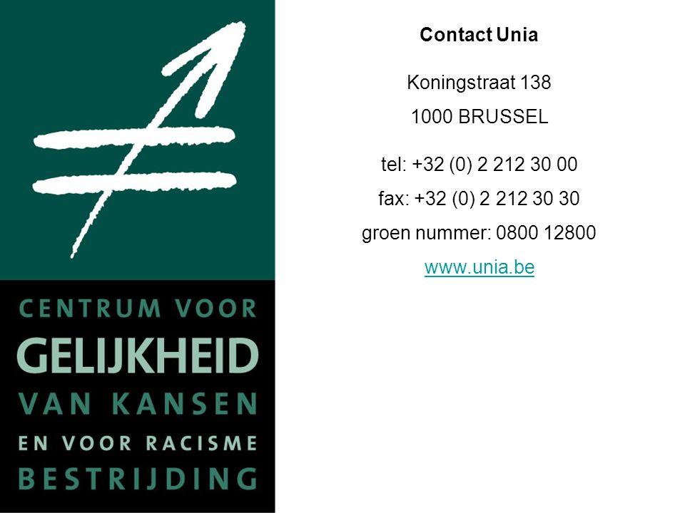Contact Unia Koningstraat 138 1000 BRUSSEL tel: +32 (0) 2 212 30 00 fax: +32 (0) 2 212 30 30 groen nummer: 0800 12800 www.unia.be