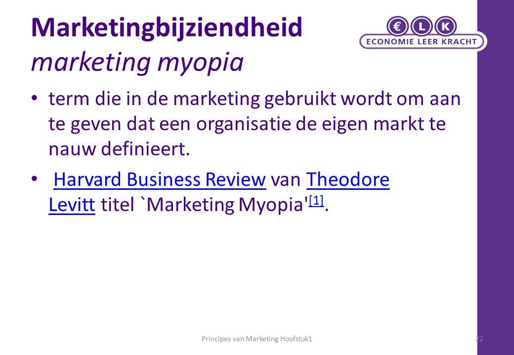 Marketingbijziendheid marketing myopia term die in de marketing gebruikt wordt om aan te geven dat een organisatie de eigen markt te nauw definieert.