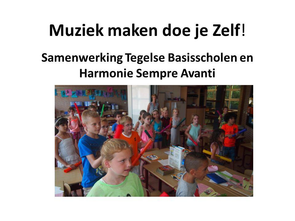 Muziek maken doe je Zelf! Samenwerking Tegelse Basisscholen en Harmonie Sempre Avanti