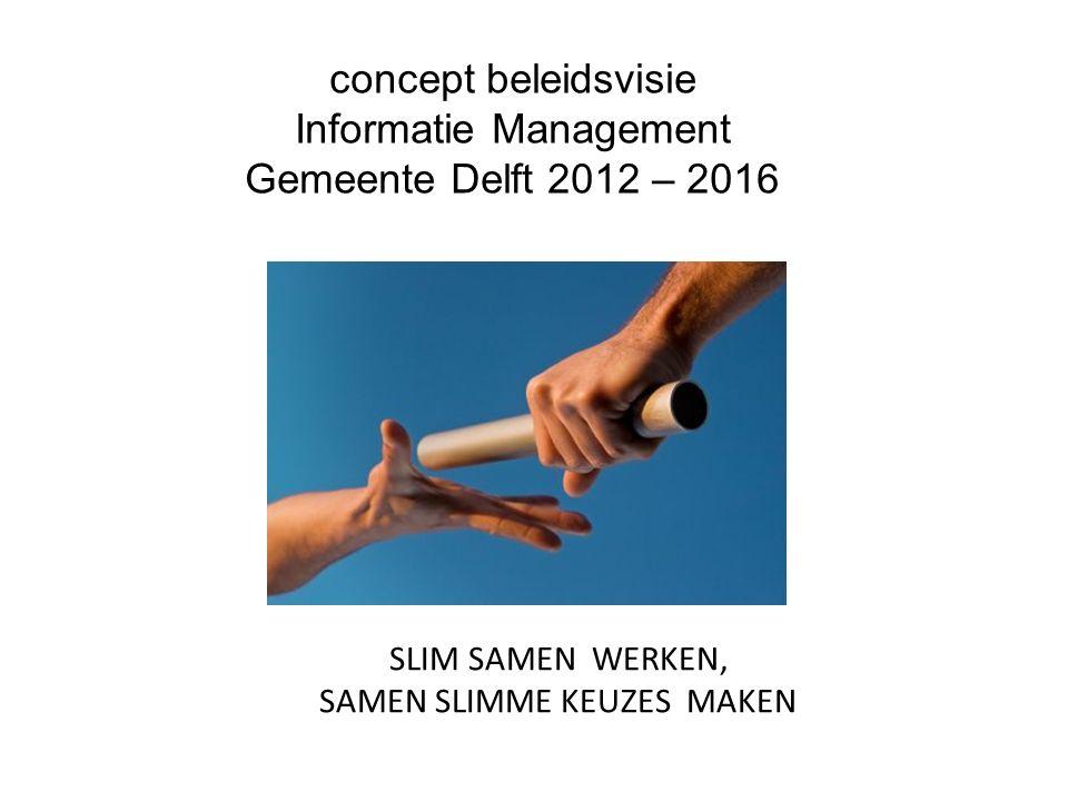 Inhoud presentatie Inhoudelijk: Wat is Informatiemanagement.