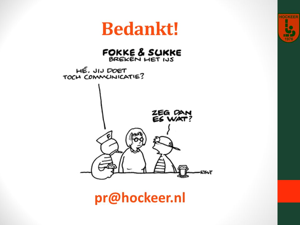 Bedankt! pr@hockeer.nl