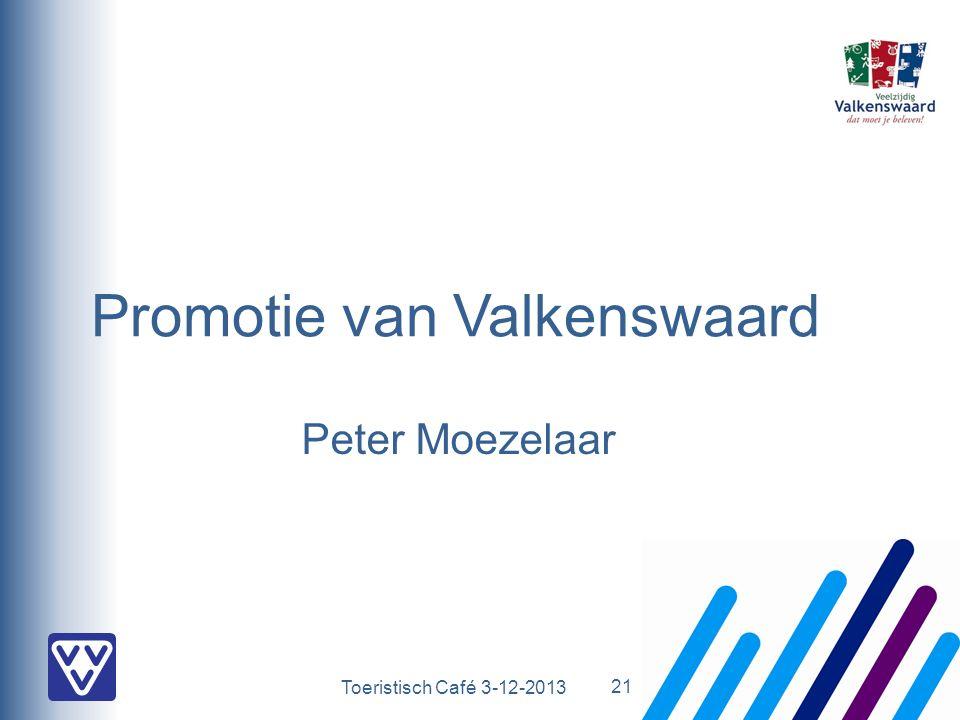 Toeristisch Café 3-12-2013 Promotie van Valkenswaard Peter Moezelaar 21