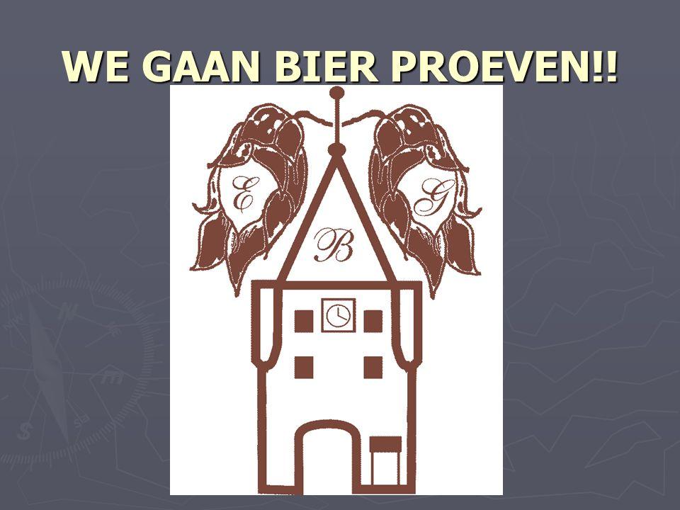 WE GAAN BIER PROEVEN!!