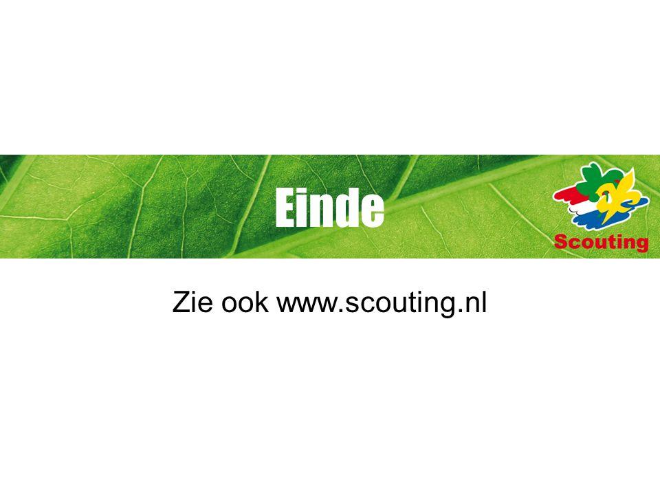 Einde Zie ook www.scouting.nl